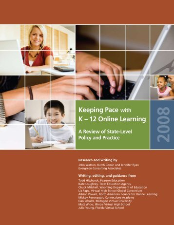 Keeping Pace with K – 12 Online Learning