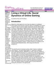 Living a Virtual Life: Social Dynamics of Online Gaming - Realities