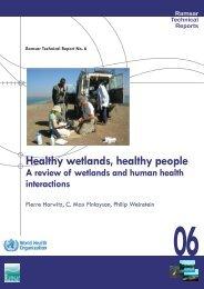 Healthy wetlands, healthy people - Ramsar Convention on Wetlands