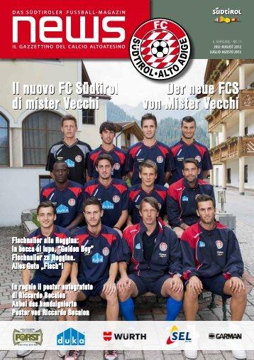 Il nuovo FC Südtirol di mister Vecchi Der neue FCS von Mister Vecchi