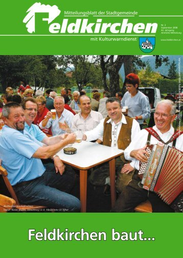 August 2008 - bei der Stadtgemeinde Feldkirchen in Kärnten