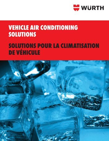 VEHICLE AIR CONDITIONING SOLUTIONS ... - Wurth Canada