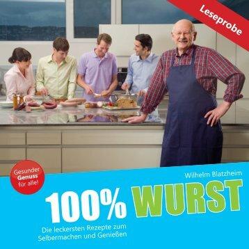 Lust auf 100% Wurst - 100 Prozent Wurst