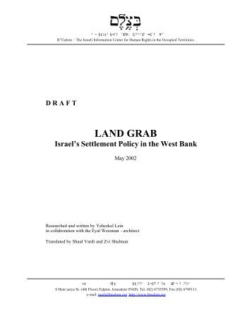 Land Grab: Israel's Settlement Policy in the West - Palestine ...