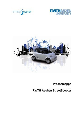 Pressemappe RWTH Aachen StreetScooter