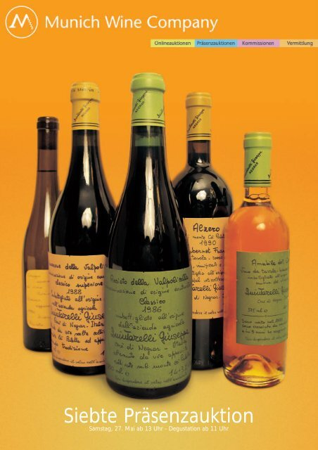 7. präsenzauktion erlesener weine Munich Wine Company