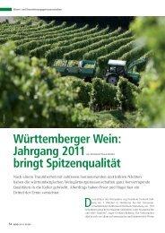 Württemberger Wein Ja h rga n g 2 011 brlngt Spltzenquall ät - BWGV