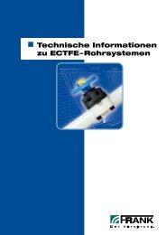 Technische Informationen zu ECTFE – Rohrsystemen - Frank GmbH