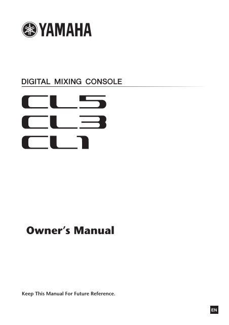 CL5/CL3/CL1 Owner's Manual - Yamaha Downloads