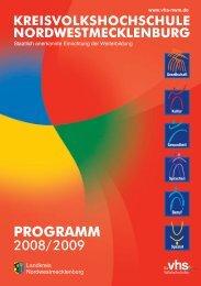 PROGRAMM Herbst 2008 Frühjahr 2009 - Kreisvolkshochschule ...