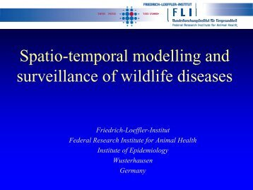 Spatio-temporal modelling and surveillance of wildlife diseases