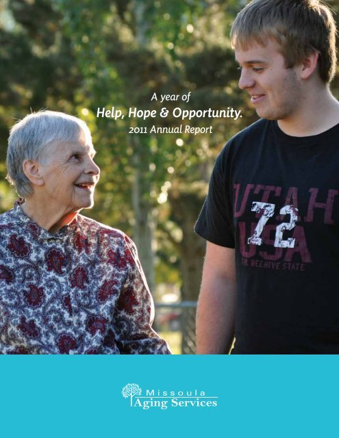 A Year Of 2011 Annual Report - Missoula Aging Services