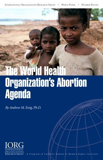 The World Health Organization's Abortion Agenda - C-Fam
