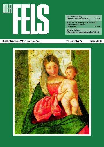 Katholisches Wort in die Zeit 31. Jahr Nr. 5 Mai 2000 - Der Fels