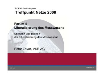 Die Liberalisierung des Messwesens - Treffpunkt Netze 2013