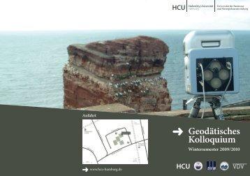 Geodätisches Kolloquium Wintersemester 2009 / 2010 VDV HCU
