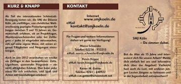 KONTAKT www.smjkoeln.de kontakt@smjkoeln.de KURZ & KNAPP