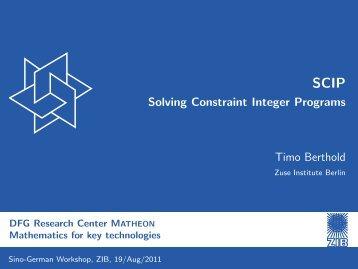 SCIP - Solving Constraint Integer Programs - ZIB