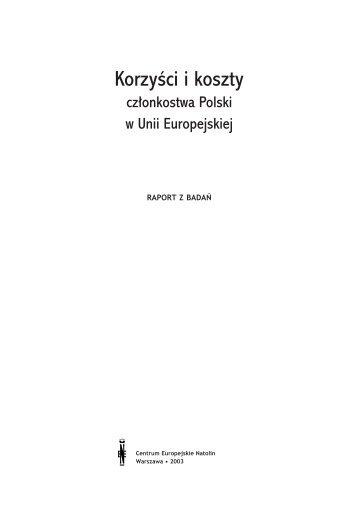 Korzyści i koszty członkostwa Polski w Unii Europejskiej - Centrum ...
