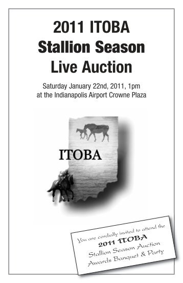 2011 ITOBA Stallion Season Live Auction - Indiana Thoroughbred ...