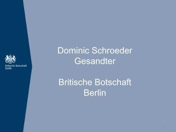 Dominic Schroeder Gesandter Britische Botschaft Berlin