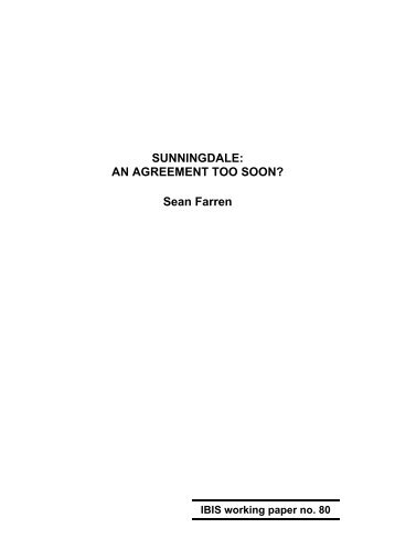 AN AGREEMENT TOO SOON? - Sean Farren - University College ...