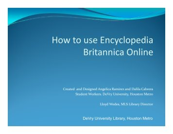 How to use Encyclopedia How to use Encyclopedia Britannica Online