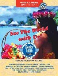 WINTER & SPRING 2013 – VOLUME 1 - Senior Tours Canada