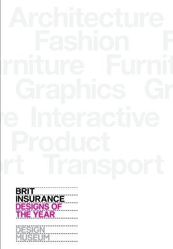 BRIT INSURANCE DESIGNS OF THE YEAR DESIGN MUSEUM