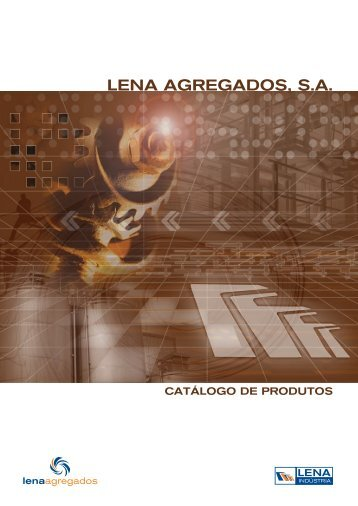 Descarregue o catálogo dos nossos produtos - Lena Agregados SA