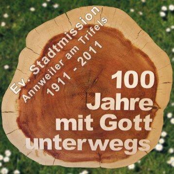 100 Jahre Stadtmission in Annweiler - Evangelischer ...