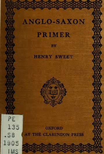 An Anglo-Saxon primer, with grammar, notes, and glossary