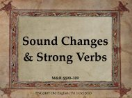 Sound changes and strong verbs - ENG240Y Old English