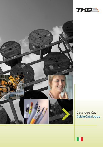Catalogo Cavi Cable Catalogue - TKD KABEL GmbH