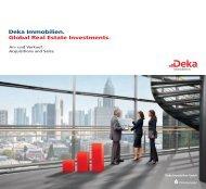 Global Real Estate Investments. Deka Immobilien.