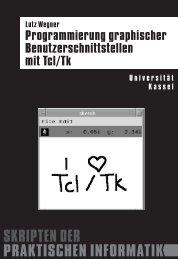 Skript Tcl/Tk - Praktische Informatik / Datenbanken - Universität Kassel