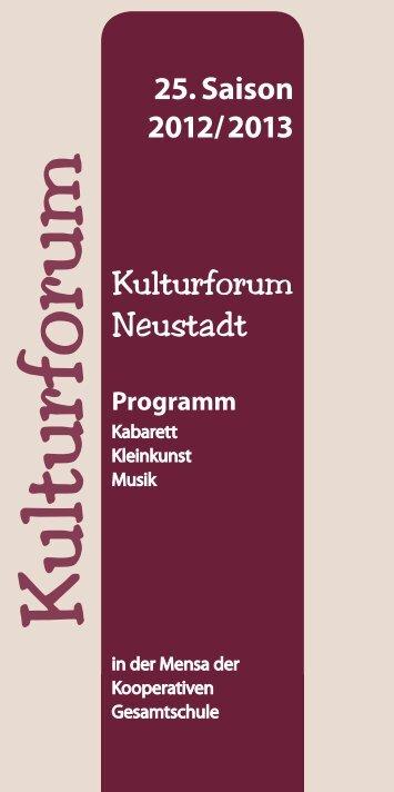 25. Saison 2012/2013 Programm - Kulturforum Neustadt