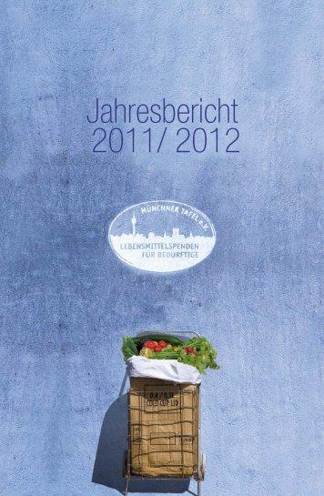 Jahresbericht 2011/ 2012 - Die Münchner Tafel eV