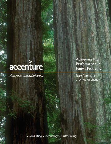 Achieving High Performance in Forest Products