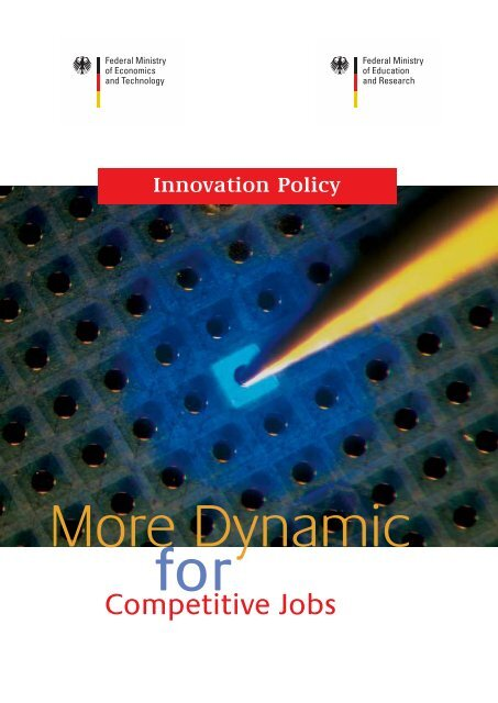 Innovation Policy - More Dynamic for Competitive Jobs