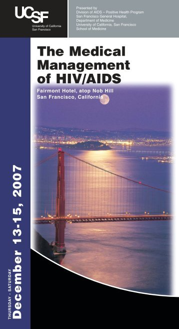 December 13-15, 2007 The Medical Management of HIV/AIDS