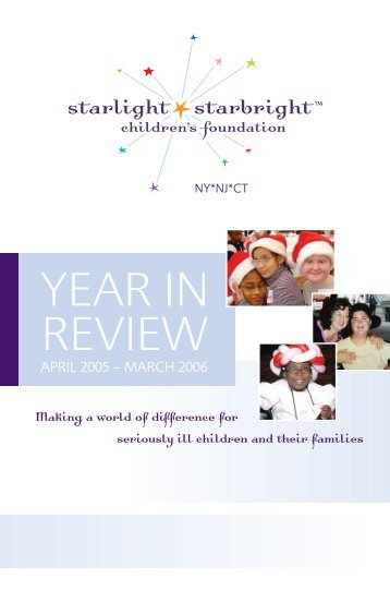YEAR IN REVIEW - Starlight Children's Foundation