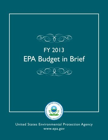 FY 2013 EPA Budget in Brief - Environmental Protection Agency