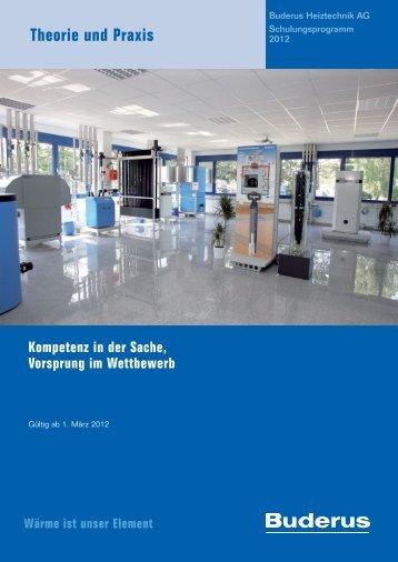 Theorie und Praxis - Buderus Heiztechnik AG