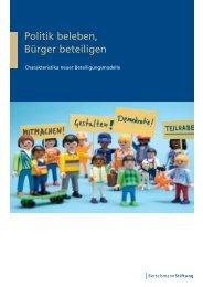 Politik beleben, Bürger beteiligen - Charakteristika neuer - BBE