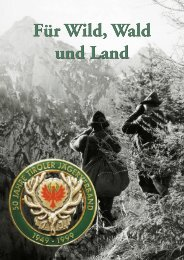 Festschrift - 50 Jahre Tiroler Jägerverband