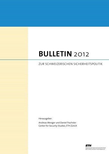 BULLETIN 2012 - Center for Security Studies (CSS) - ETH Zürich