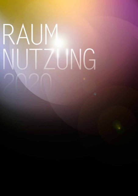 rAuMnutZung 2020