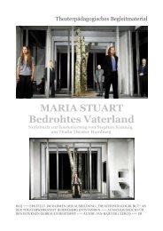 MARIA STUART Bedrohtes Vaterland - Theaterwerkstatt Heidelberg