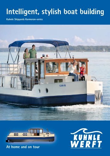 Intelligent, stylish boat building - Kuhnle Werft